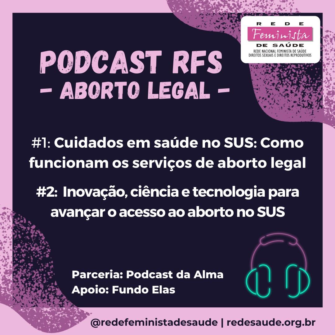 Aborto legal, cuidado essencial!