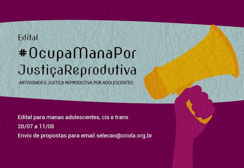 Rede Feminista de Saúde e outras 13 organizações lançam edital em artivismo digital para grupos de adolescentes: #OcupaManaPorJustiçaReprodutiva