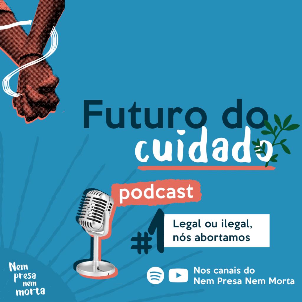 Podcast Futuro do Cuidado!